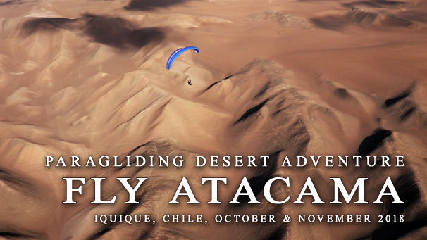Fly Atacama 2015 - Paragliding Desert Adventure - Chile, November 2014